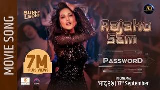 Aajako Sam - Password Movie Song Sunny Leone, Anoop Bikram Shahi, Buddi, Bikram Arjun Pokharel