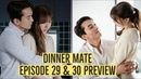 ВИДЕО ПРЕВЬЮ Серии 29-30 Dinner Mate Episode 29 - 30 PREVIEW