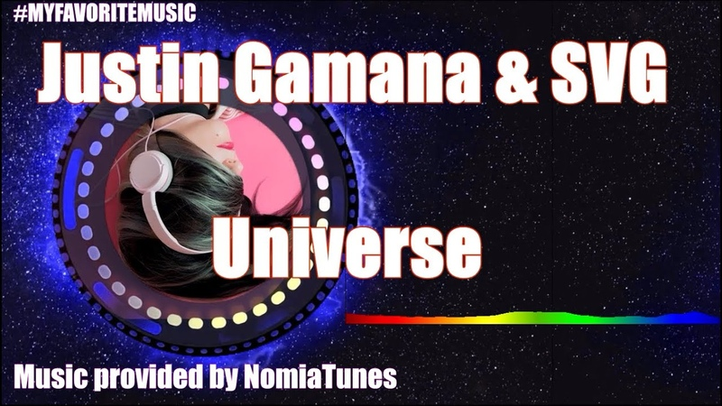 Justin Gamana SVG Universe COPYRIGHT FREE MY FAVORITE MUSIC