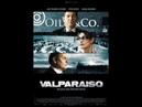 Вальпараизо триллер детектив криминал 2011 Франция Бельгия Люксембург