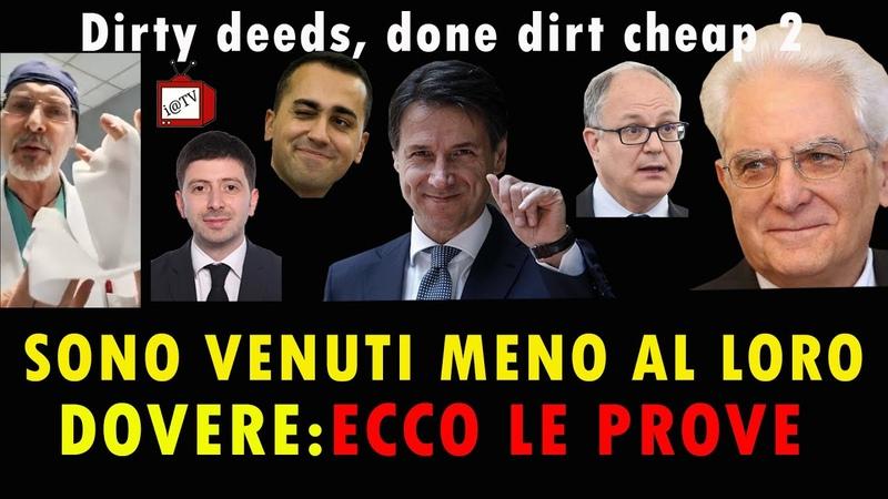 29 03 2020 SONO VENUTI MENO AL LORO DOVERE ECCO LE PROVE Dirty deeds done dirt cheap 2