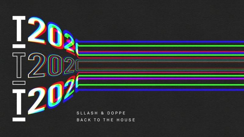 Sllash Doppe Back To The House Extended Mix