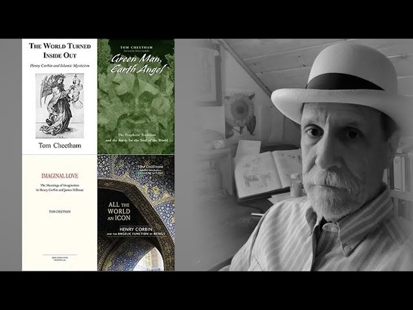 Tom Cheetham - Spiritual Imagination in the Work of Henry Corbin, CG Jung and James Hillman
