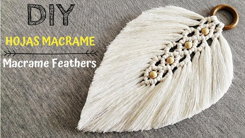 DIY como hacer HOJAS o PLUMAS en MACRAME DIY Macrame Feathers Leaf