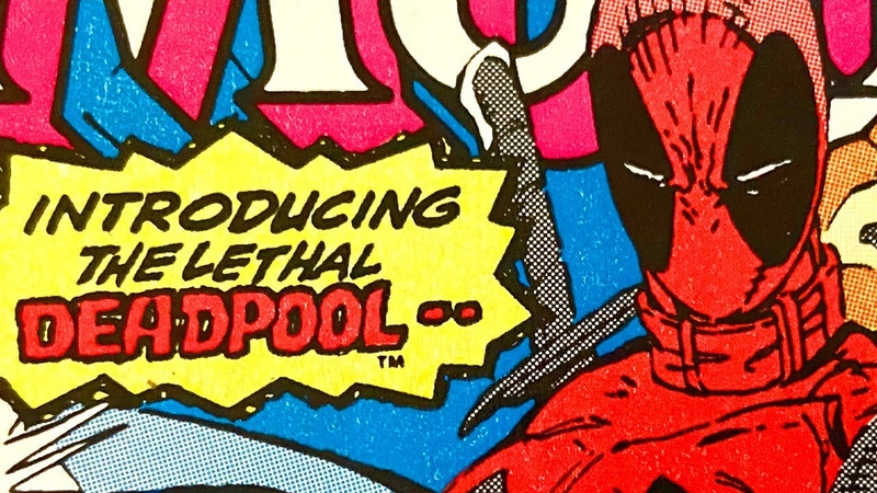 Deadpool's 1st Appearance by Rob Liefeld New Mutants 98 Dissected