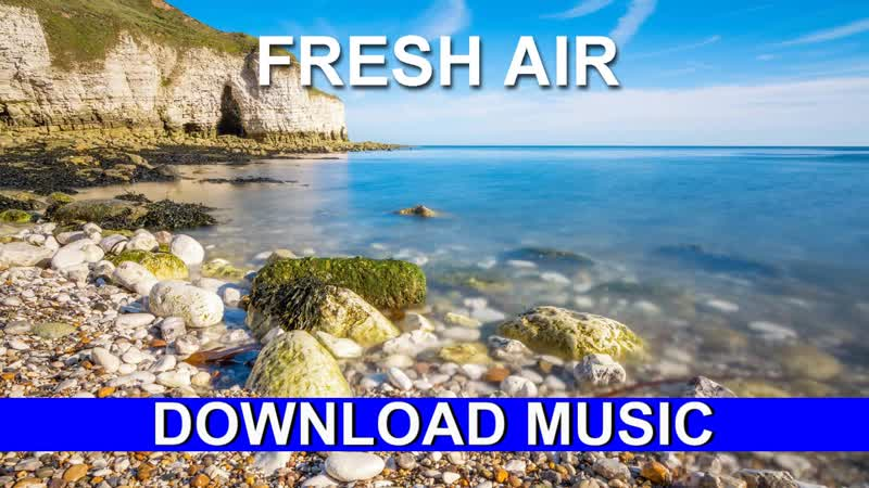 Fresh Air Download Music