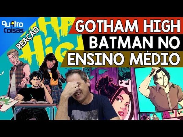 🦇 DC TRANSFORMA BATMAN EM UM ADOLESCENTE RECLAMÃO EM GOTHAM HIGH