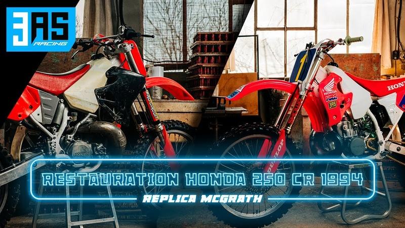 Restauration Rebuild HONDA 250 CR 1994 Replica McGrath [FULL EPISODE]