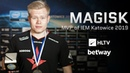 Magisk - HLTV MVP by betway of IEM Katowice 2019