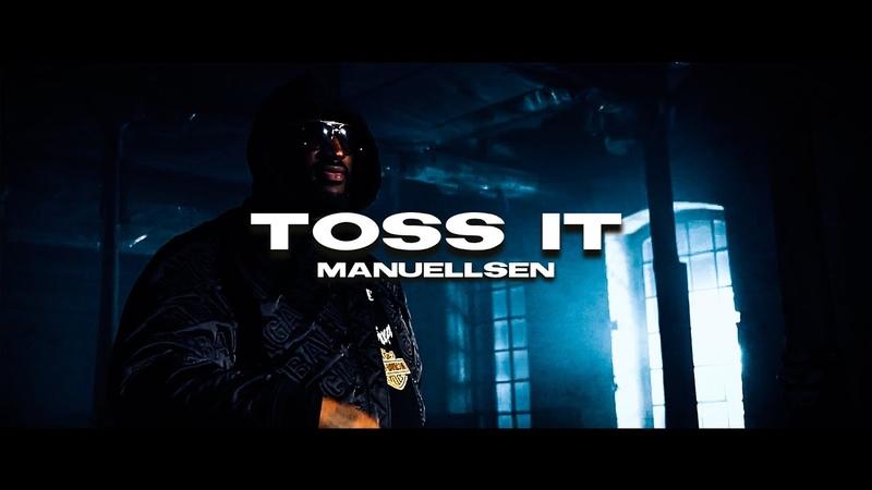 MANUELLSEN - TOSS IT (prod. by Young Mesh Frio)