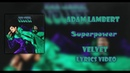 Adam Lambert - Superpower (lyrics)