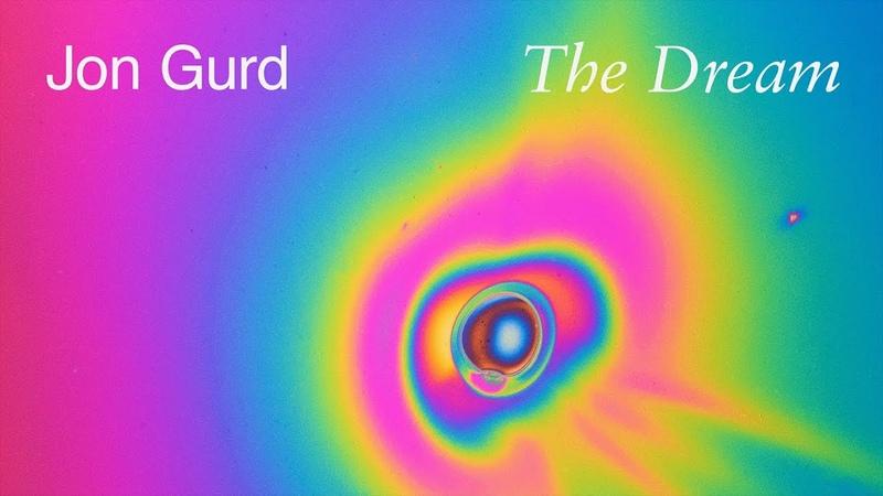 Jon Gurd The Dream Official Video