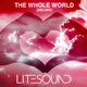 Litesound - The Whole World (Delux)