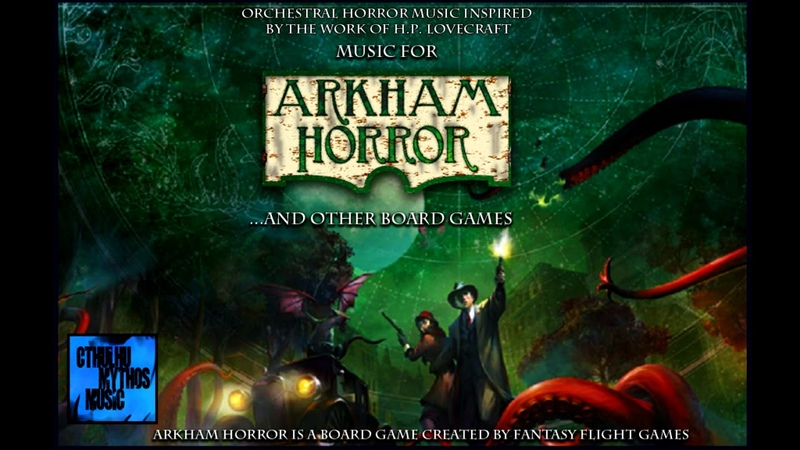 Arkham Horror 1 Hour of H.P. Lovecraft Creepy Music for Board Games and Role-playing