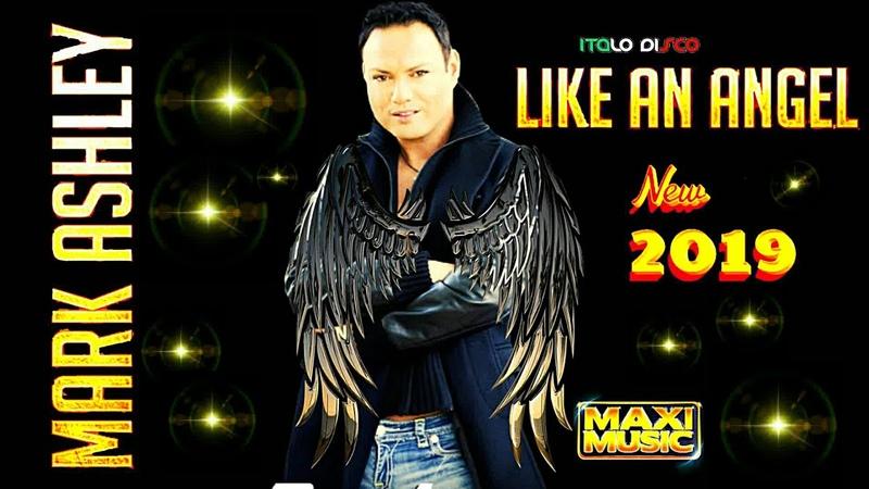 MARK ASHLEY 2019 LIKE AN ANGEL EXTENDED MIX ITALODISCO