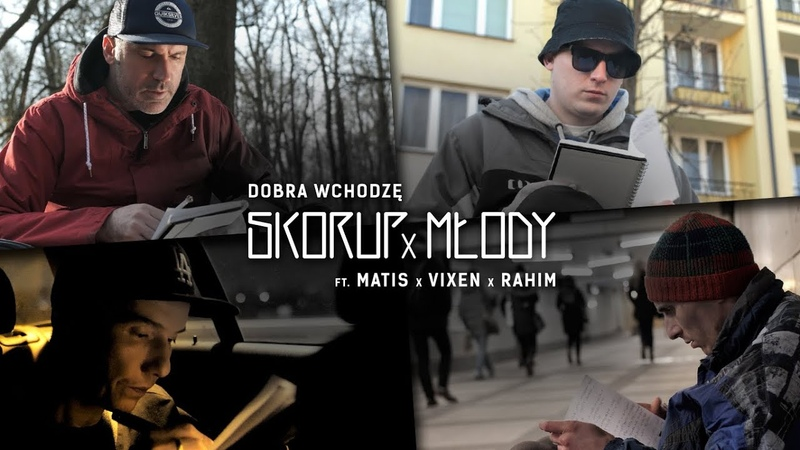 Skorup x Młody ft Matis Vixen Rahim Dobra wchodzę NATURALNY SATELITA