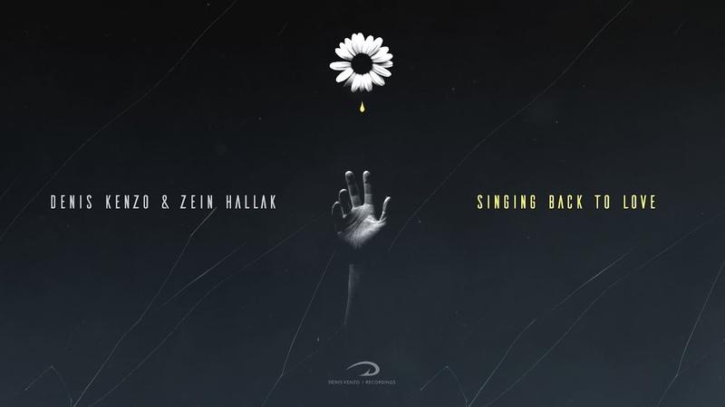 Denis Kenzo Zein Hallak Singing Back To Love Coming Soon