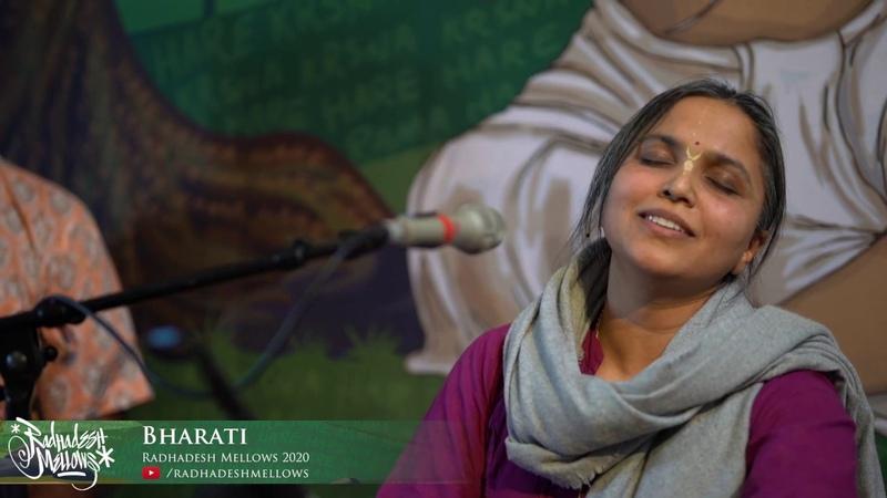 Bharati Day 1 Radhadesh Mellows 2020