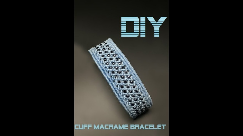 DIY MACRAME CUFF BRACELET MACRAME BEADED BRACELET