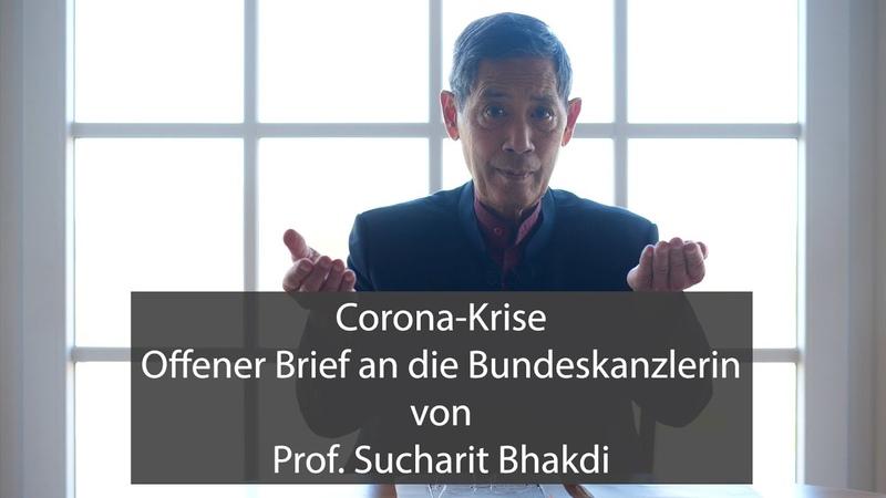 Corona Krise Offener Brief an die Bundeskanzlerin von Prof Sucharit Bhakdi
