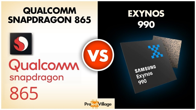 Samsung Exynos 990 vs Qualcomm Snapdragon 865 Quick Comparison Who wins