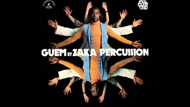 Guem Et Zaka Percussion Le Chant Du Monde LDX 74674 1978