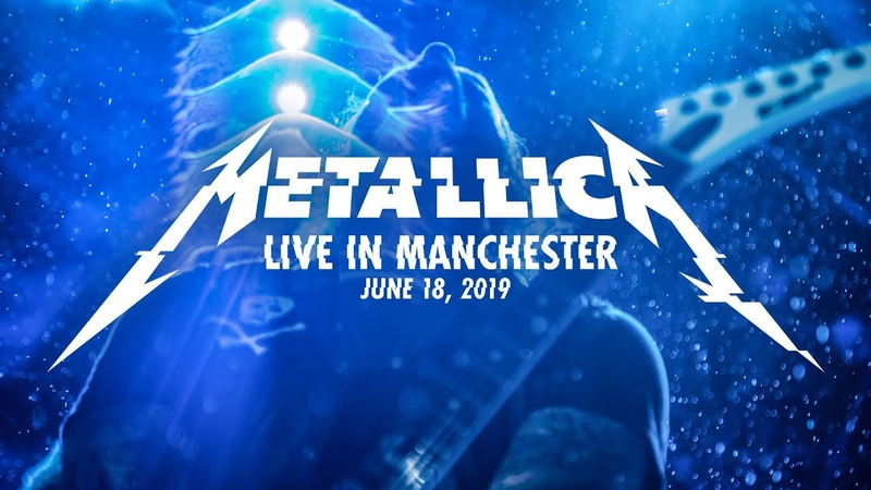 Metallica Live in Manchester England June 18 2019 Full Concert