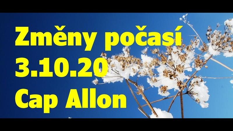 Změny počasí. 3.10.20 Cap Allon. Španělsko, USA, Itálie, Francie, Austrálie, magnetosféra