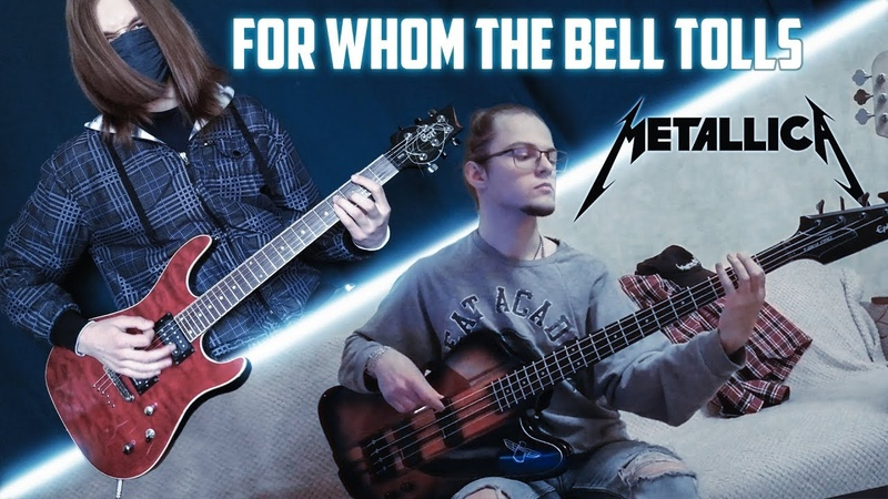 Metallica For Whom The Bell Tolls Guitar Bass cover