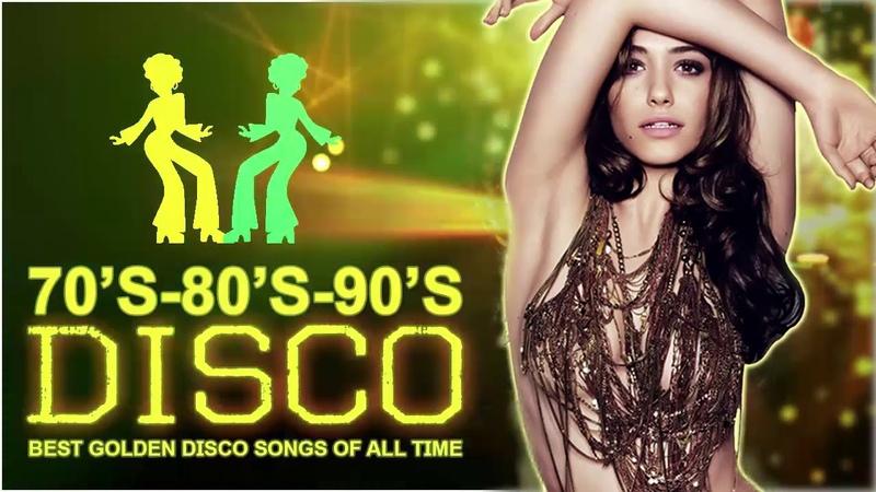 Best Disco Dance Songs of 70 80 90 Legends - Golden Eurodisco Megamix -Best disco music 70s 80s 90s