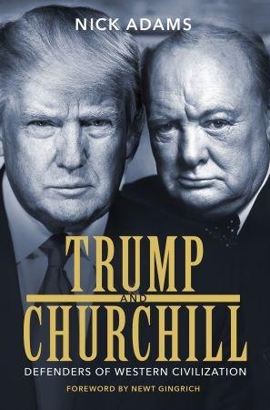 Trump and Churchill - Nick Adams