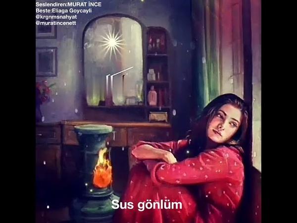 Murat İnce Kırgınım sana Hayat Eliaga Goycayli