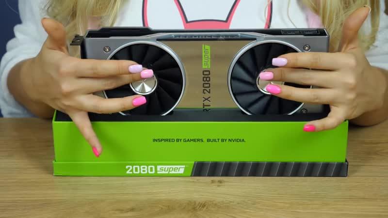 Самая эротичная распаковка референсной видеокарты GeForce RTX 2080SUPER от Анны Костенко Как же она накрутила свои вентиляторы…