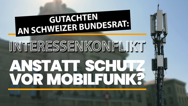 Gutachten an Schweizer Bundesrat Interessenkonflikte anstatt Schutz vor Mobilfunk 29 Mai 2020