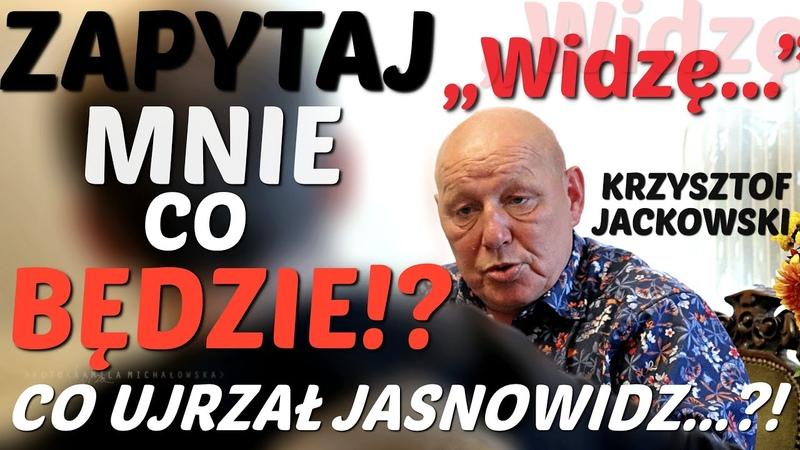 ZAPYTAJ MNIE CO SIĘ WYDARZY! WIZJA JASNOWIDZA NA NAJBLIŻSZĄ PRZYSZŁOŚĆ! - Krzysztof Jackowski © VTV