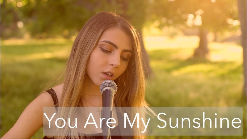 You Are My Sunshine cover by Jada Facer