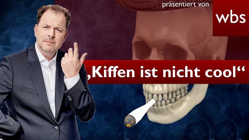 Kiffen nicht cool Bundesdrogenbeauftragte startet Anti Cannabis Kampagne Rechtsanwalt Solmecke