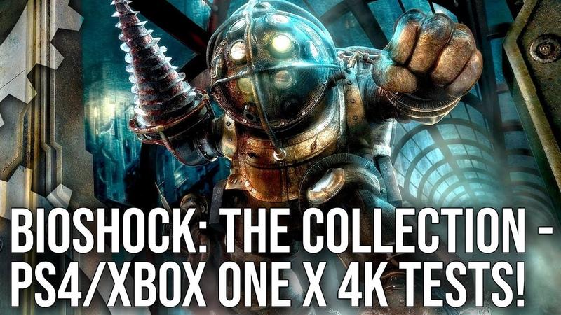 BioShock Collection Xbox One X PS4 Pro Upgrades Tested BioShock 1 2 BioShock Infinite