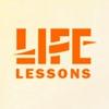 LIFE LESSONS | Уроки жизни