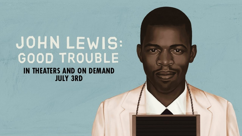 John Lewis Good Trouble Official Trailer