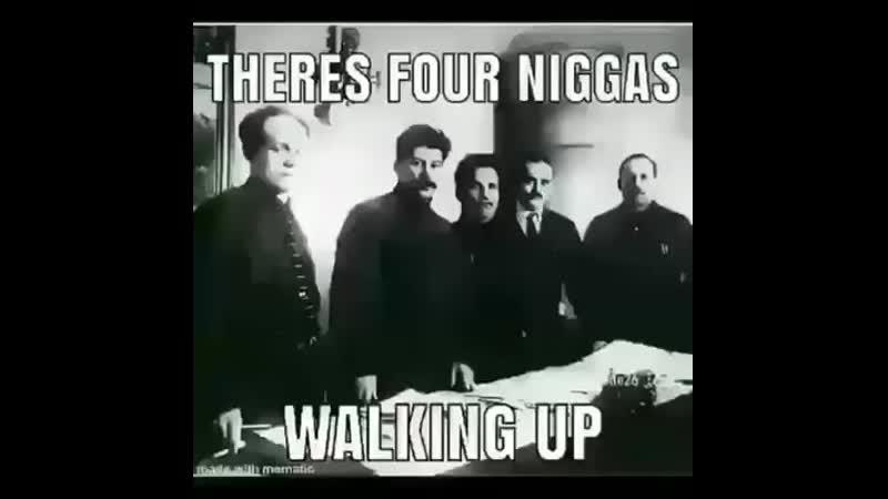 Four niggas